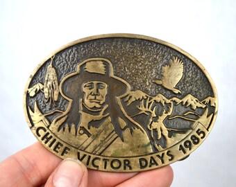 Vintage Bronze Belt Buckle - 1985 Chief Victor Days