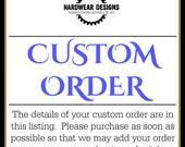 Custom Order for MALLORYTANKOSH