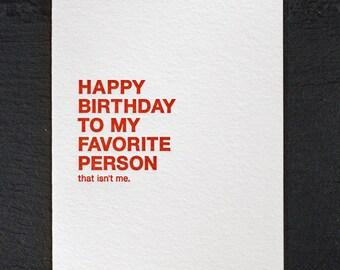 favorite person. letterpress card. #011