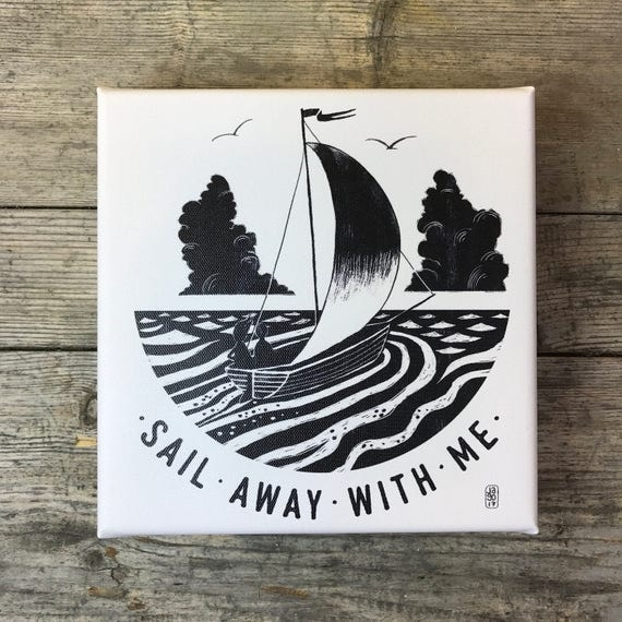 Sail Away With Me - Canvas Print