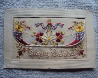 Antique French Embroidered Silk World War I Postcard Happy Birthday Flower Embroidered Postcard With Enclosed Message
