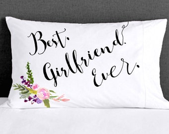 Best Girlfriend Ever Valentines Card on a Pillowcase  for her Couple  Valentine s Day Love GF Bedroom Funny Valentine's Day Pillow Gift Idea