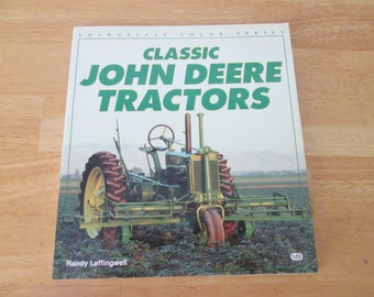 Classic John Deere Tractors by Leffingwell