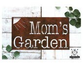 Mom's Garden Metal Sign with Sun ~ Rust Finish