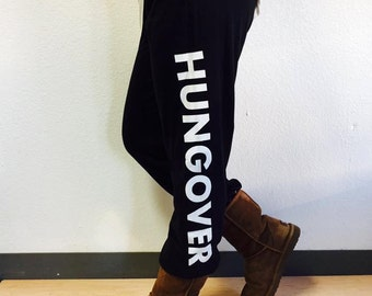 Hungover OR Wine Snob Sweatpants. PLUS size available
