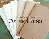 Custom order for Linda (click Item Details for specific information/description of order)