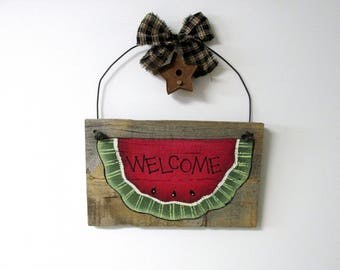 Barn Wood Watermelon Welcome Sign, Barn Wood Welcome, Tole Painted, Rustic Barn Wood Sign, Primitive Barn Wood Sign, Summer Time Watermelon