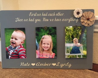 First we had each other, then we had you personalized frame gift for mom dad parents family frame