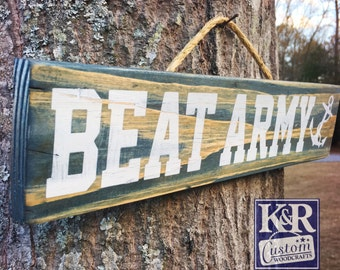Beat Army sign US NAVY sign Naval Academy Beat ARMY midshipmen sailors cadette football sign decor wood art home painted eat drink