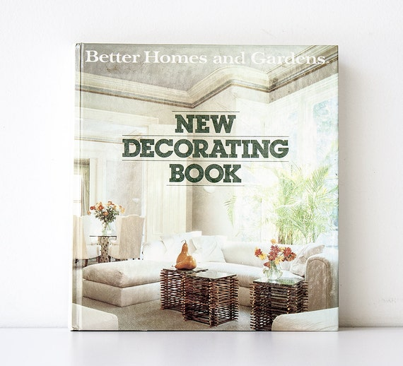 Vintage 1980s Better Homes & Gardens New Decorating Book