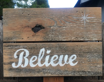Believe sign board