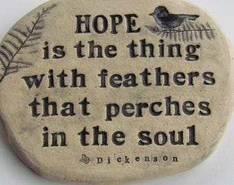 "Emily Dickinson quote / Garden stone with inscription. ""Hope is the thing with feathers"" positive message. Encouragement gift, Hope stone"