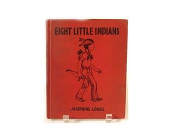 Vintage 1935 Eight Little Indians Children's Book ... 1930s Book, Josephine Lovell, Platt & Munk, Color Illustrations, Hardcover, Very Good