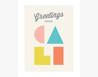 Greetings from Cali Art Print | California themed Home Decor | Typographic travel design