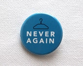 Never Again - 100% Proceeds Donated to Center for Reproductive Rights