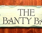 Banty Barn home/coop sign
