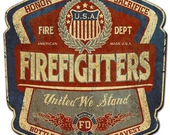 Vintage metal sign, reproduction firefighters bottle label, united we stand, firefighters sign, metal sign man cave, garage sign