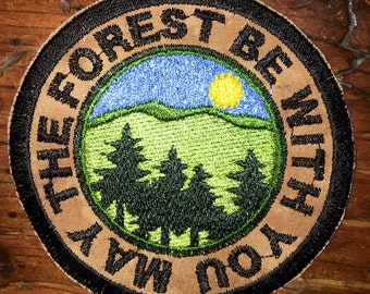May the Forest be with you, handmade patch, all one, one love, earthlings, nature lover, travel, wander