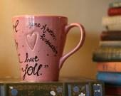 "Jane Austen ""You pierce my soul"" Persuasion - Hand-Painted Ceramic Quote Mug - Large, light pink mug with heart - Black calligraphy"