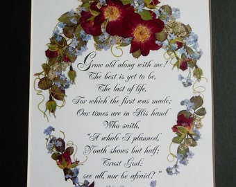 Wedding Gift Anniversary Gift Grow Old Along With Me Pressed Flower Repro With Red Roses by Robert Browning