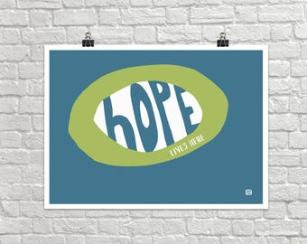 Hope Lives Here 18x24 Landscape Art Poster Giclee Typography Graphic Blue Green Lisa Weedn