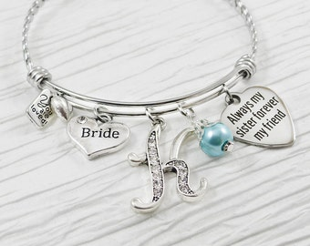 Gift for Bride from Maid of Honor- Bride Bracelet - Always My Sister Forever My Friend- Wedding Bracelet-Bride  Jewelry-Expandable Bangle