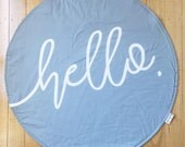 Round Play Mat - Baby boy - Tummy time - Handmade - Denim Blue 'hello' Roundie - New baby photo prop - Baby shower gift - Toy mat