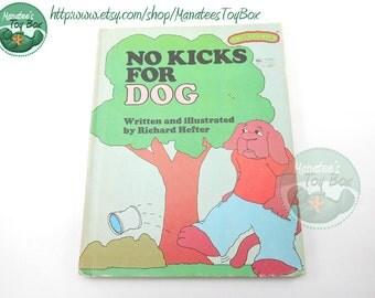 Vintage Sweet Pickles Book: No Kicks for Dog 1970s