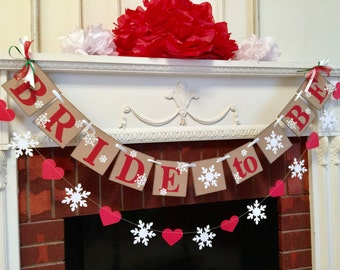 Winter BRIDAL SHOWER decorations - Snowflake Bride to Be banner- Red and White Bridal Shower Decor - snowflake banner - You Pick the Colors