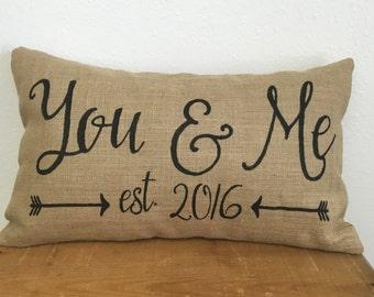 You & Me burlap pillow with est. date and arrows - 12X20 -  rustic - wedding decor - farmhouse