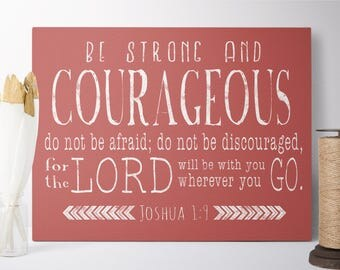 Cotton Canvas Print - Be Strong and Courageous - Joshua 1 9 - Christian Nursery Wall Art - Christian Gifts - Scripture Prints- FREE SHIPPING