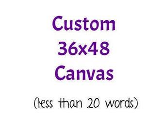 Custom  Canvas, Personalized Canvas Quote, Custom Quote on Canvas, Large Wall Art, Canvas Quote Art, Personalized Quote on Canvas