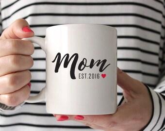 New Mom Gift, Mom Established Mom Mug, Gift for mom, Mothers Day Gift, Christmas Gift