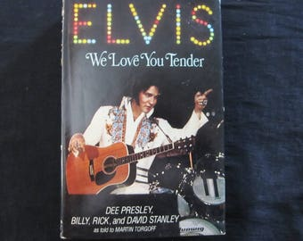 ELVIS................... We Love You Tender