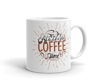 Coffee Time 11 oz Coffee Mug