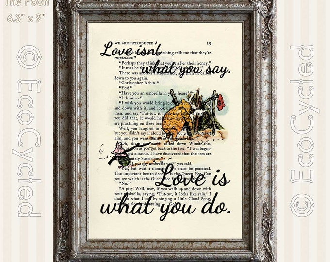 Winnie the Pooh & Piglet Love is What You Do on Vintage Upcycled Dictionary Art Print Book Art Print Recycled Classic Pooh Nursery