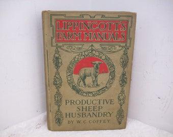 Lippincott's Farm Manuals Productive Sheep Husbandry by W. C. Coffey 1937 Hardback Book