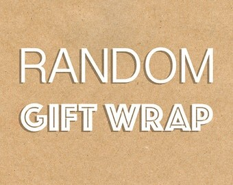 GIFT WRAP service for any of our items