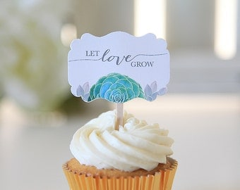 Let Love Grow/Succulent Wedding/Wedding Cupcake Toppers/Bridal Shower/Anniversary/Shabby Chic