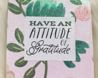 Have an attitude of gratitude mixed media 3x3 wood sign rts ready to hang
