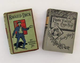 """Horatio Alger books, lot of 2 antique books for boys, """"Ragged Dick"""" and """"Frank Fowler The Cash Boy"""", Victorian children's literature"""