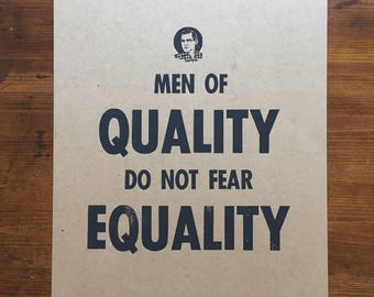 Men Of Quality Letterpress Print
