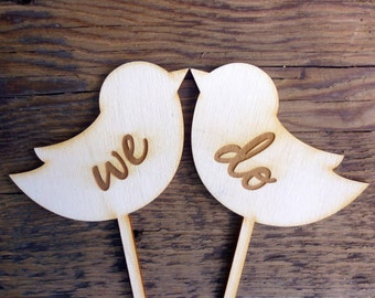 "Wedding Cake Topper Sign Love Birds Engraved Wood Signs ""WE DO"" Mr and Mrs Cake Topper for Wedding Rustic Wedding Decor Love Birds"