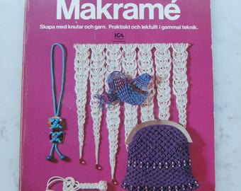 Vintage Swedish Macrame craftbook - Elsie Svennås and Anne-Marie  Boberg - Practical and playful