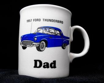 Vintage Thunderbird Dad Cup - 1955 Thunderbird Dad Cup, Thunderbird Dad Mug, Auto Mug, Great Holiday Gift for Dad!