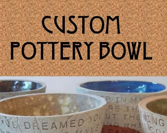 CUSTOM POTTERY BOWL -  Custom Lyric Bowl / Custom Lyric Art / Custom Wedding Gift / Custom Anniversary Gift