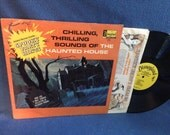 "Vintage, ""Chilling Thrilling Sounds Of The Haunted House"", Vinyl LP, Record Album 1964 Disney, Halloween, Horror Sound Effects Macabre"