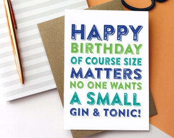 Happy birthday love from your best smartest cleverest nicest happy birthday of course size matters no one wants a small gt cheeky british humour typographic m4hsunfo