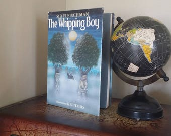 The Whipping Boy by Sid Fleishman illustrated by Peter Sis First Edition 1986