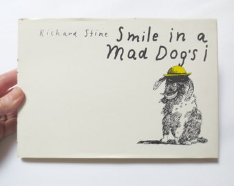 "1974 Richard Stine ""Smile in a Mad Dog's i"" Book, Quirky, Weird Illustrated Humor"